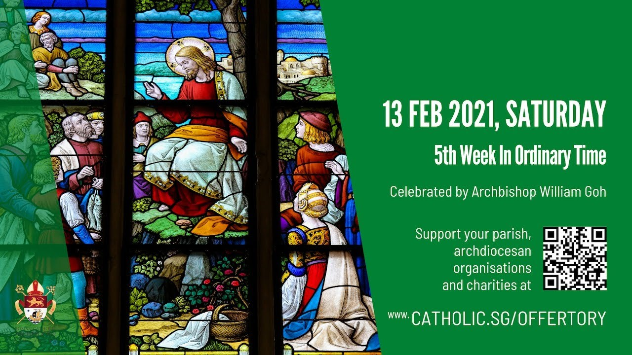Catholic Mass 13th February 2021 Livestream Singapore Today Online - 5th Week of Ordinary Time 2021