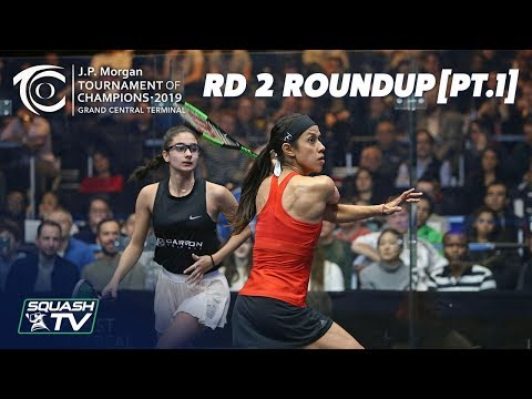 Squash: Tournament of Champions 2019 - Women's Rd 2 Roundup [Pt.1]