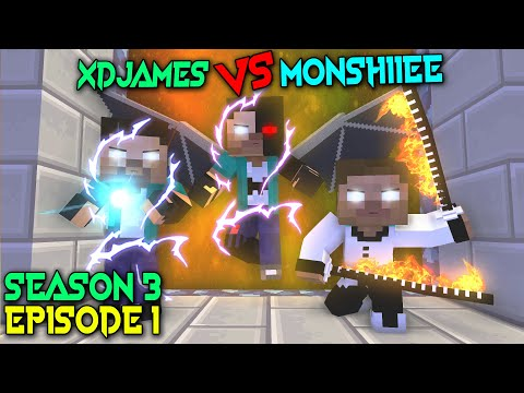 MONSTER SCHOOL: MONSHIIEE VS XDJAMES [SEASON 3 EPISODE 1]