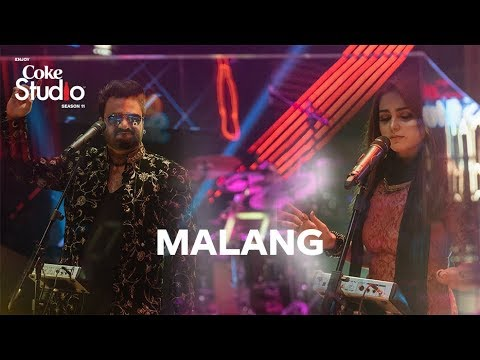 Malang, Sahir Ali Bagga And Aima Baig, Coke Studio Season 11, Episode 5