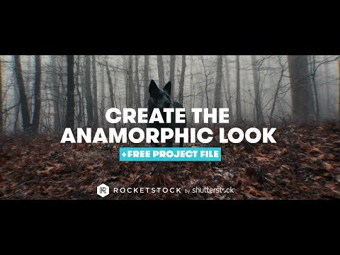 How To Create The Anamorphic Look + Free AE Project File | RocketStock