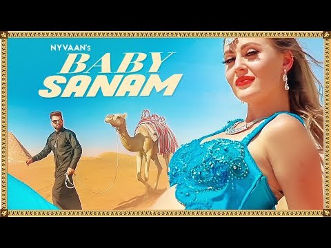 Baby Sanam: Nyvaan Full Song | New Songs 2018