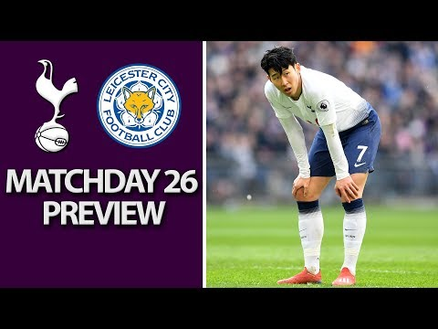 Video: Tottenham v. Leicester City | PREMIER LEAGUE MATCH PREVIEW | 2/10/19 | NBC Sports