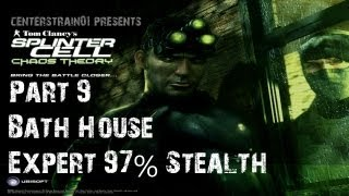 Splinter Cell: Chaos Theory - Stealth Walkthrough - Part 9 - Bath House