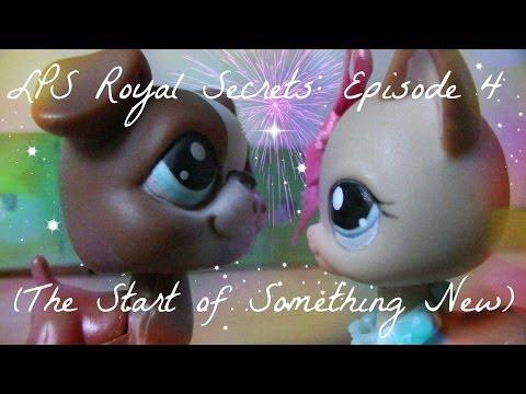♛ LPS: Royal Secrets (Episode #4: The Start of Something New)