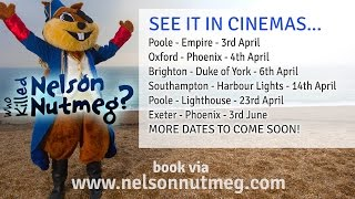 Nelson Nutmeg In Cinemas!