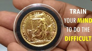 If you think it is difficult, then make it your goal to get yourself at least one 1 oz gold coin/bar or 100 oz silver bar. You are capable of whatever you focus your mind on... Train your mind to focus... Train your mind to accomplish and finish difficult things... You can do it... You will make it... You can do it, and you will... Let's see each other at the top... Wishing you continued prosperity and success my friends!Music: Royalty Free Music from Bensound. Little Idea from www.bensound.com.