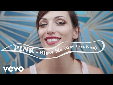 P!nk Blow Me (One Last Kiss)[Official Lyric Video]