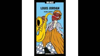 Louis Jordan - It's a Great Great Pleasure