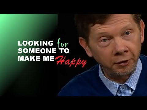 Eckhart Tolle Audio: Don't Waste Your Time Trying to Find Someone to Make You Happy