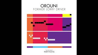 Orouni - Former Lorry Driver