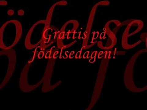 *Grattis p fdelsedagen