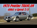 1978 Pontiac Trans Am 4-Speed WS6 survivor American Muscle Car