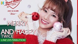 Twice- Merry & Happy Line Distribution