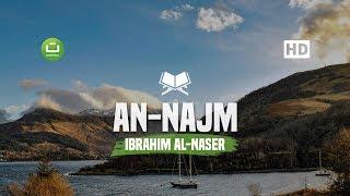 Surah An Najm Merdu - Ibrahim Al-Naser