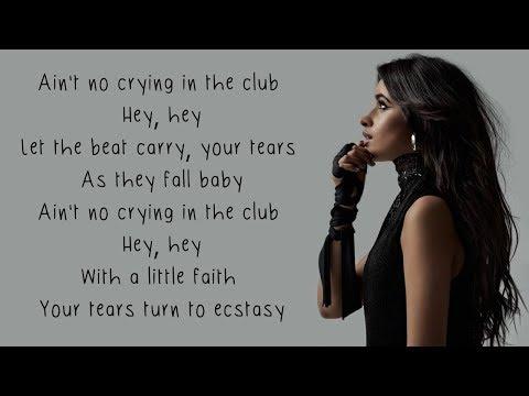 Crying in the Club - Camila Cabello (Lyrics)