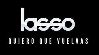 Lasso Ft. Sheryl Rubio Quiero que Vuelvas (Video Oficial)