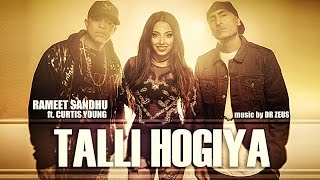 Video TALLI HOGIYA Video Song | Rameet Sandhu Ft. Curtis Young | Dr Zeus | T-Series download in MP3, 3GP, MP4, WEBM, AVI, FLV January 2017