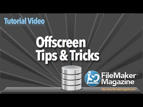 FileMaker Tutorial - Offscreen Tips & Tricks