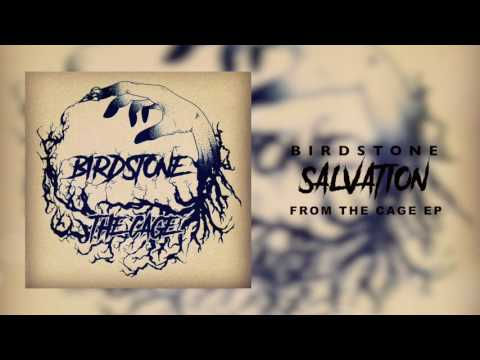 Birdstone - SALVATION (EP TRACK)