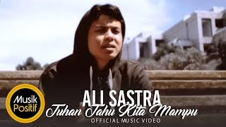 Download lagu Ali Sastra Ft The Jenggot Tuhan Tahu Kita Mampu Mp3