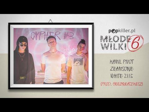 Zeamsone, White 2115, Kamil Pivot - Popkiller Młode Wilki 6 - Cypher #3 (prod. GeezyBeatz/Kesz)