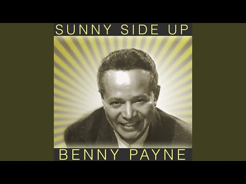Benny Payne – Sunny Side Up (Full Album)