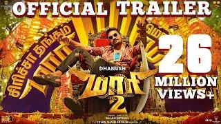 Video Maari 2 - Official Trailer (Tamil) - Dhanush | Balaji Mohan | Yuvan Shankar Raja MP3, 3GP, MP4, WEBM, AVI, FLV Mei 2019