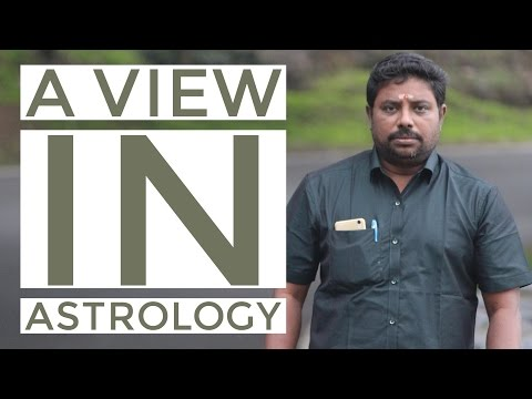 A view in Astrology II
