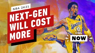 NBA 2K21 PS5, Xbox Series X Versions Will Cost More - IGN Now by IGN