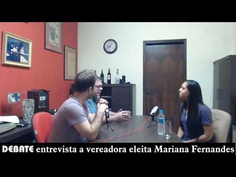 DEBATE entrevista a vereadora Mariana Fernandes