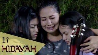 Video FTV Hidayah 17 - Lagu Cinta Untuk Mama MP3, 3GP, MP4, WEBM, AVI, FLV Juni 2019