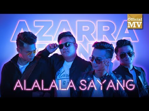 Azarra Band - Alalala Sayang (Official Music Video)