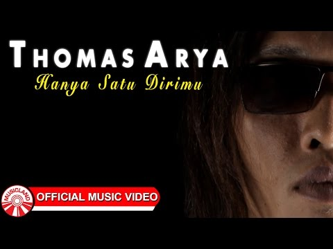 Thomas Arya - Hanya Satu Dirimu [Official Music Video HD] Mp3