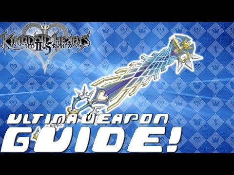how to obtain ultima weapon in kingdom hearts
