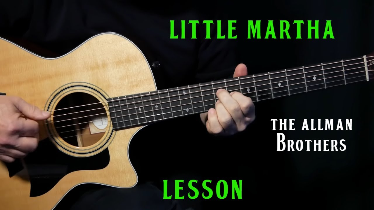 "how to play ""Little Martha"" on guitar by The Allman Brothers 