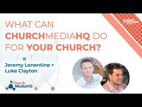What Can ChurchMediaHQ Do for Your Church?