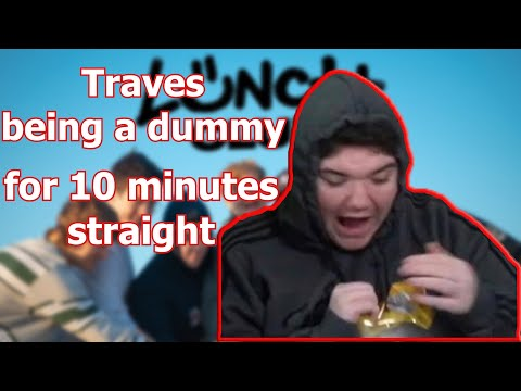 Traves being a dummy for 10 minutes straight