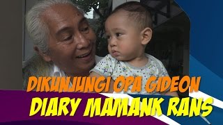 Video DIKUNJUNGI OPA GIDEON - Diary Mamank Rans MP3, 3GP, MP4, WEBM, AVI, FLV November 2018