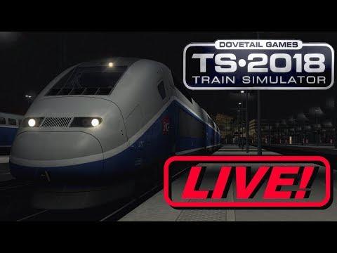 Train Simulator 2018  - TGV Duplex BACK ONCE AGAIN! (Live Stream)