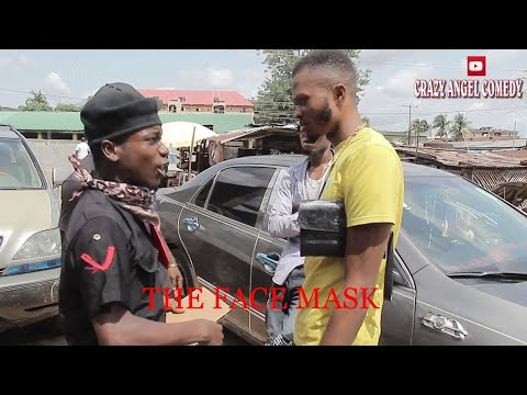 The face mask . crazy angel comedy Episode 14 (mark angel comedy)