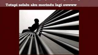 "Video "" Merindu Lagi "" dengan lirik ( oleh Yovie and Nuno ) MP3, 3GP, MP4, WEBM, AVI, FLV Agustus 2018"