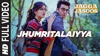 Nonton Jagga Jasoos :Jhumritalaiyya Full Video Song l Ranbir, Katrina | Pritam Arijit, Mohan | Neelesh Film Subtitle Indonesia Streaming Movie Download