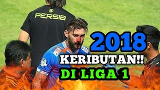 Download Video EMOSI !! PERKELAHIAN !! PROTES !! PEMAIN-PEMAIN DI LIGA 1 2018 PALING SERU!! MP3 3GP MP4