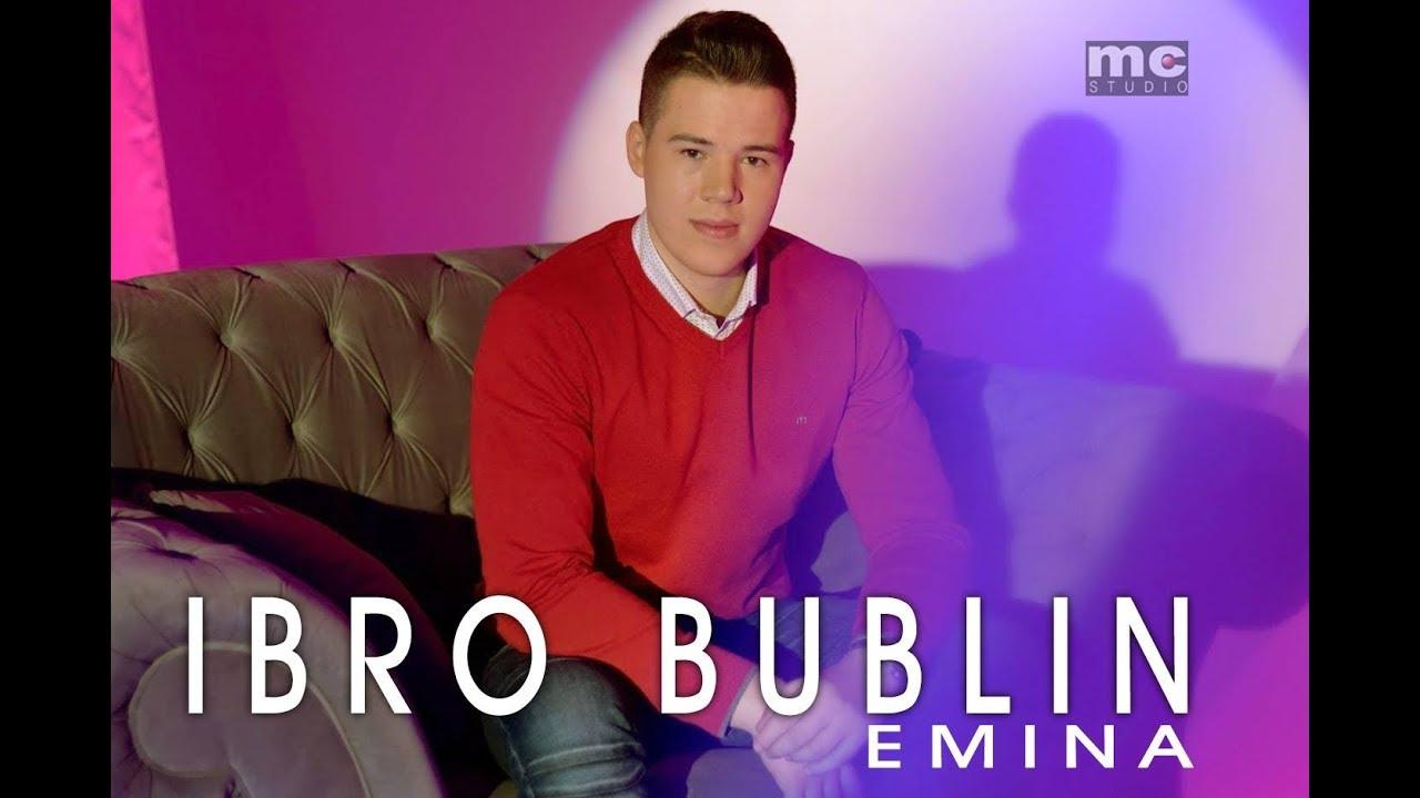 Emina – Ibro Bublin – nova pesma
