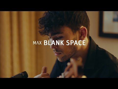 max - Subscribe to MAX: https://www.youtube.com/user/MaxSchneider1 Grab this on iTunes: https://itunes.apple.com/us/album/blank-space-acoustic-version/id941599979 ...