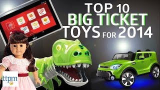 10 Best Big Ticket Toys Holiday 2014