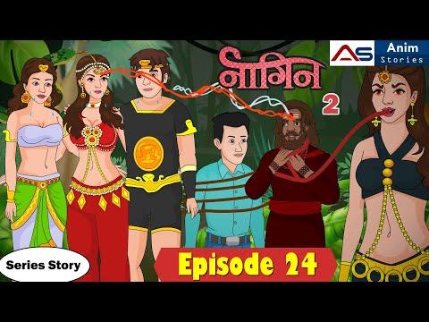 Naagin 2_Episode 24 | Hindi Stories | Hindi Kahani | Bedtime Story | Anim Stories