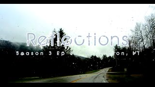 Alba Adventures - Season 3 Episode 6 - REFLECTIONS - Killington, VT