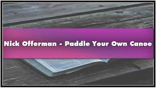 Nick Offerman - Paddle Your Own Canoe Audiobook